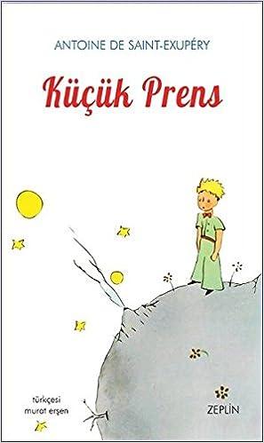 Kucuk Prens Murat Ersen Antoine De Saint Exupery 9786059115001