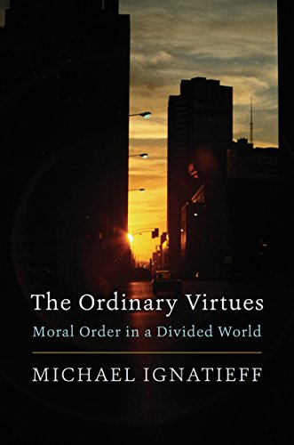 The Ordinary Virtues: Moral Order in a Divided World cover