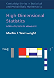 High-Dimensional Statistics: A Non-Asymptotic Viewpoint (Cambridge Series in Statistical and Probabilistic Mathematics Book 48)