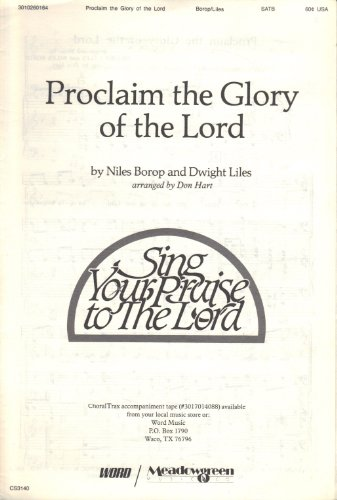 Proclaim the Glory of the Lord (Sing Your Praise to the Lord) (Sing Your Praise To The Lord Sheet Music)