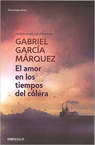 El amor en los tiempos del cólera - Gabriel Garcia Marquez