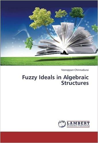 Book Fuzzy Ideals in Algebraic Structures