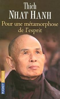 Pour une métamorphose de l'esprit : Cinquante stances sur la nature de la conscience par Hanh