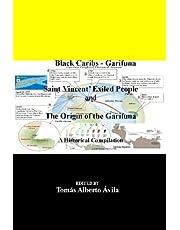 Black Caribs - Garifuna Saint Vincent' Exiled People: The Roots Of The Garifuna