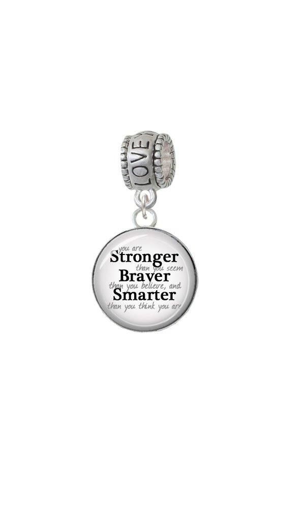 Silvertone Domed Stronger Braver Smarter - Love You More Charm Bead