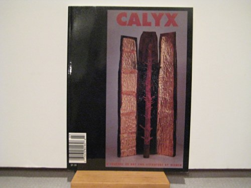Calyx: a Journal of Art and Literature By Women, Vol. 17, No. 3 1998