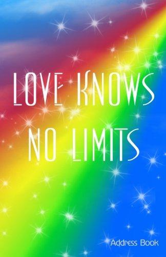 Read Online Love Knows No Limits Address Book PDF
