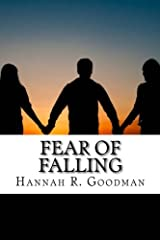 Fear of Falling (The Maddie Chronicles) (Volume 3) Paperback