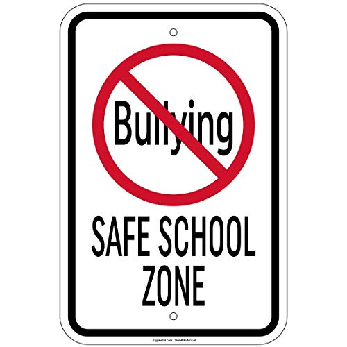 ClustersNN No Bullying Safe School Zone Sign 8