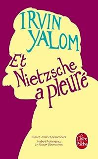 Et Nietzsche a pleuré : roman, Yalom, Irvin D.