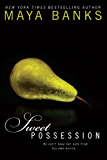 Sweet Possession (Sweet Series Book 5)