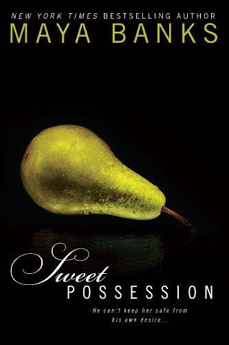 Maya Banks Sweet Possession Ebook