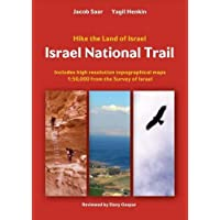 Israel National Trail : Hike the Land of Israel