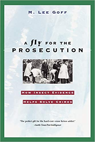 Amazon com: A Fly for the Prosecution: How Insect Evidence