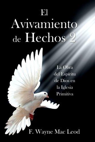 Download El Avivamiento de Hechos 2: La Obra del Espíritu de Dios en la Iglesia Primitiva (Spanish Edition) pdf