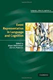 Event Representation in Language and Cognition (Language Culture and Cognition)