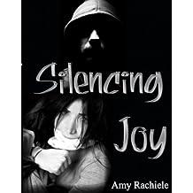 Silencing Joy