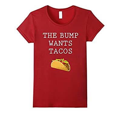 The Bump Wants Tacos T-Shirt | Funny Pregnancy Tee