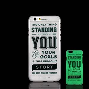 WQQ Phrase Pattern Glow in the Dark Hard Case for iPhone 6