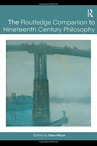 The Routledge Companion to Nineteenth Century Philosophy (Routledge Philosophy Companions)