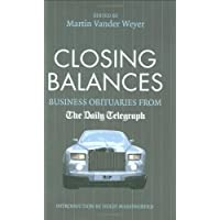"""Closing Balances: Business Obituaries from the """"Daily Telegraph"""" (Daily Telegraph Obituaries)"""