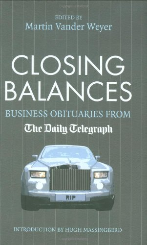Closing Balances: Business Obituaries from The Daily Telegraph