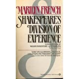 Shakespeare's Division of Experience, Marilyn French, 034530070X