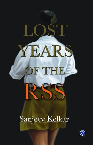 Lost Years of the RSS