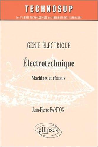 En ligne téléchargement Electrotechnique, machines et réseaux, génie électrique pdf, epub