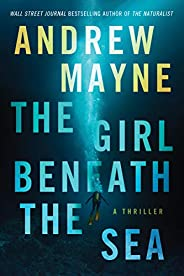 The Girl Beneath the Sea (Underwater Investigation Unit Book 1)