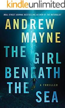 The Girl Beneath the Sea (Underwater Investigation Unit Book 1)