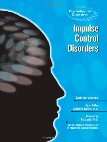 Read Online Impulse Control Disorders (Psychological Disorders) pdf epub