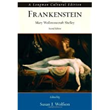Frankenstein - Longman Cultural Edition (2nd, 07) by Shelley, Mary Wollstonecraft [Paperback (2006)]