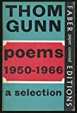 Poems, Nineteen Fifty to Nineteen Sixty-Six, Thom Gunn, 0571088457