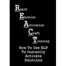 "REACT ""Learn How Actors Use NLP To Cry On Demand"""