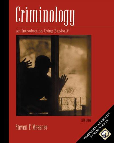 Criminology: A Workbook Using MicroCase ExplorIt
