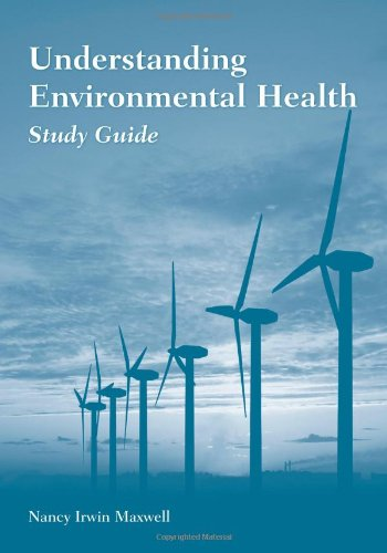 Study Guide To Accompany Understanding Environmental Health