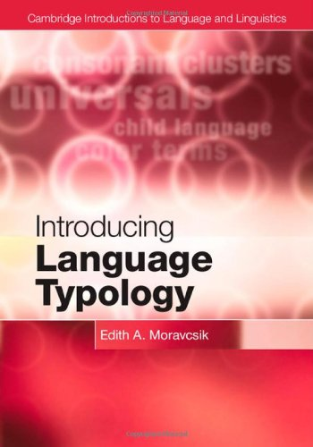 Introducing Language Typology (Cambridge Introductions to Language and Linguistics)