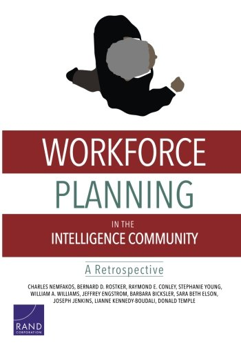 RR-114-ODNI Workforce Planning in the Intelligence Community: A Retrospective