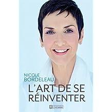 L'art de se réinventer (French Edition)