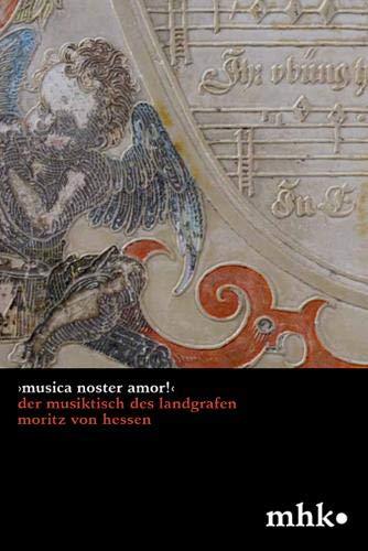 Der Musiktisch des Landgrafen Moritz von Hessen