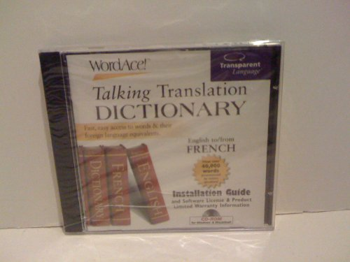 WordAce! Talking Translation Dictionary - English to/from French - Windows 95/98 - Macintosh 7.1 or later (Transparent Language French Dictionary)