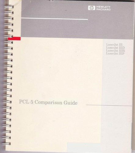PCL 5 Comparison Guide (Laserjet III Laserjet IIID Laserjet IIISi Laserjet (Laserjet Iiisi)