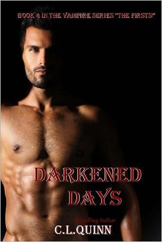 Darkened Days (The Firsts Book 4)