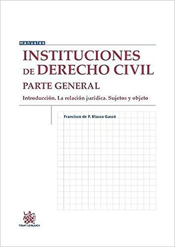 Sujetos y Objeto Manuales de Derecho Civil y Mercantil: Amazon.es: Francisco de P. Blasco Gascó: Libros