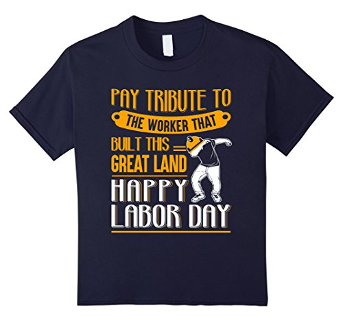 Kids Happy Labor Day Shirt   Happy Labor Day 2017 Shirt 12 Navy