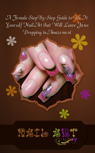 Amazon Nail Art A Female Step By Step Guide To Do It Yourself
