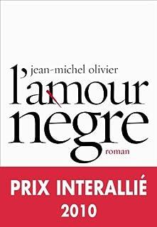 L'amour nègre, Olivier, Jean-Michel