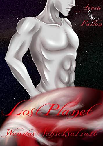 Lost Planet: Wen das Schicksal ruft (German Edition)