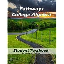 Pathways College Algebra (Implementing the common core mathematics standards)